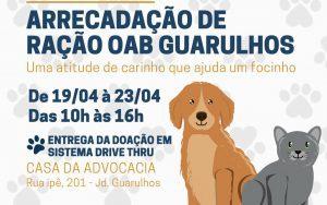 Campanha de Arrecadação de Ração da OAB Guarulhos