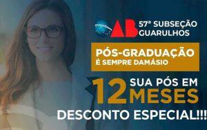 Parceira OAB Guarulhos e Damásio Educacional Guarulhos.