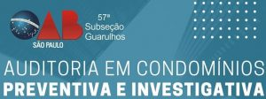"""Read more about the article Webinar sobre o tema: """"Auditoria em Condomínios – preventiva e investigativa"""""""