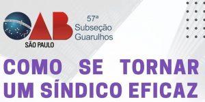 """Read more about the article Webinar sobre o tema: """"Como se tornar um sindico eficaz"""""""