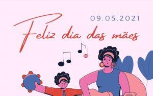 09 de maio – Dia das Mães