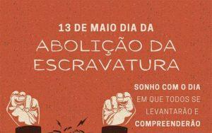 Read more about the article 13 de Maio – Abolição da Escravatura