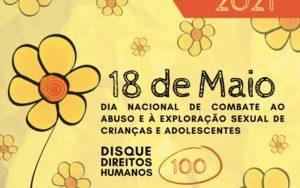 Read more about the article 18 de maio – Dia Internacional de Combate ao Abuso e à Exploração Sexual de Crianças e Adolescentes