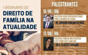 16 e 17/06 – I Webinário de Direito de Família na Atualidade