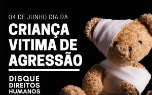 Read more about the article 04 de junho – Dia da Criança Vítima de Agressão