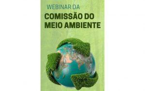 Read more about the article Transmissão da webinar da Comissão do Meio Ambiente