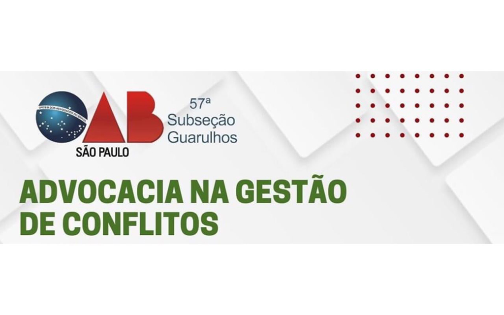 """You are currently viewing Transmissão da webinar: """"Advocacia na Gestão de Conflitos"""""""