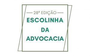 Read more about the article 28ª edição da Escolinha da Advocacia