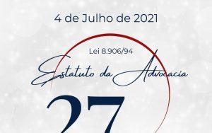 Read more about the article 27 Anos do Estatuto da Advocacia