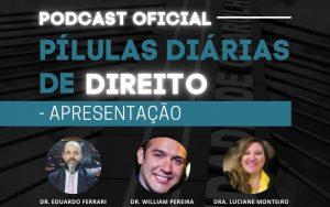 """Read more about the article Podcast – Episódio 1 – Apresentação do Projeto """"Pílulas Diárias de Direito"""""""