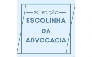 Read more about the article 29ª Edição da Escolinha da Advocacia