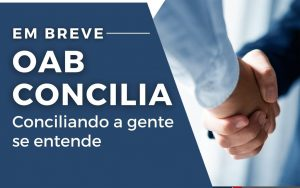 Read more about the article OAB Concilia