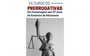 Read more about the article Transmissão do VII Curso de Prerrogativas
