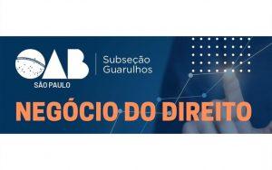"""Read more about the article Transmissão da webinar: """"Negócio do Direito"""""""