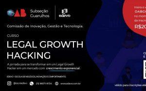 Read more about the article Curso sobre Legal Growth Hacking – Comissão de Inovação, Gestão e Tecnologia