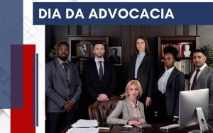 Read more about the article 11 de agosto de 2021 – Dia da Advocacia