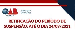 Read more about the article Retificação do período de suspensão: até o dia 24/09