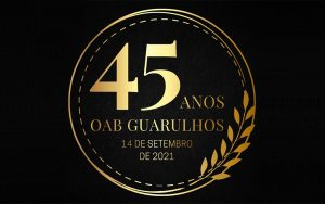 Read more about the article 45 anos da OAB Guarulhos