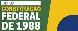 Read more about the article 5 de Outubro – Dia da Constituição Federal